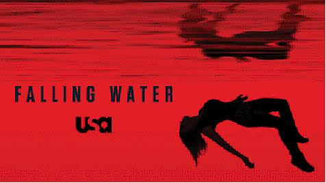 SEASON 2 OF USA NETWORK'S 'FALLING WATER' TO PREMIERE JANUARY 6 AT 10/9c